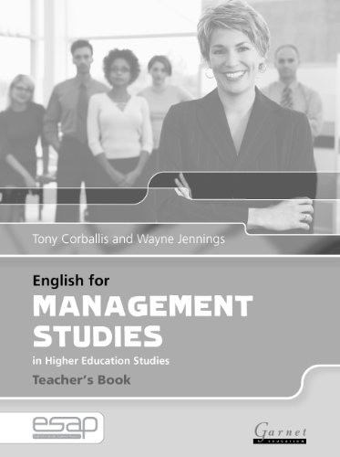 English for Management in Higher Education Studies (English for Specific Academic Purposes) by Tony Corbalis