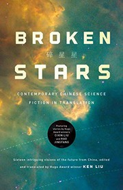 Cover of: Broken Stars: Contemporary Chinese Science Fiction in Translation