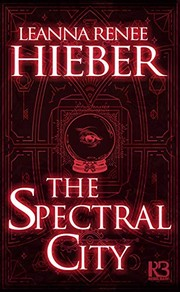 Cover of: The Spectral City (A Spectral City Novel Book 1)