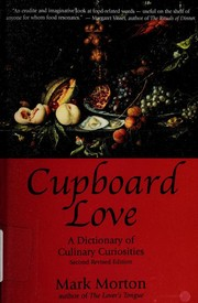 Cover of: Cupboard Love | Mark Steven Morton