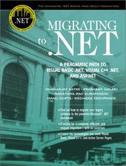 Cover of: Migrating to .NET | Dhananjay Katre