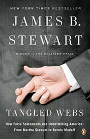Cover of: Tangled Webs: How False Statements Are Undermining America: From Martha Stewart to Bernie Madoff
