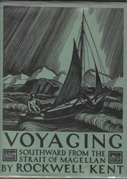 Cover of: Voyaging southward from the Strait of Magellan | Rockwell Kent