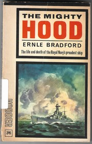 Cover of: The mighty Hood | Ernle Bradford
