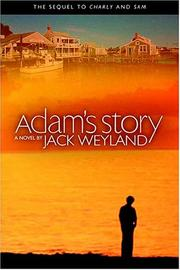 Cover of: Adam's story: A Novel