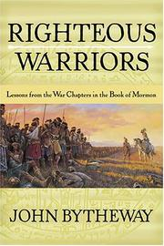 Cover of: Righteous Warriors: Lessons from the War Chapters in the Book of Mormon