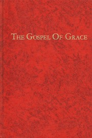 Cover of: The Gospel of Grace | Oliver B. Greene