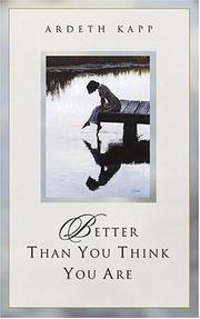 Cover of: Better than you think you are