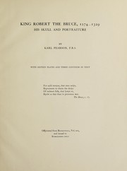 Cover of: King Robert the Bruce, 1274-1329, his skull and portraiture