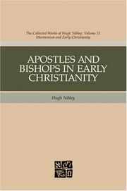 Cover of: Apostles And Bishops In Early Christianity (Nibley, Hugh, Works. V. 15.)