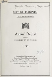Cover of: ANNUAL REPORT OF THE COMMISSIONER OF FINANCE OF THE CITY OF TORONTO | TORONTO, ONT.  COMMISSIONER OF FINANCE