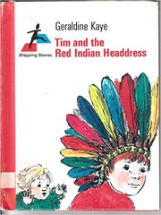Cover of: Tim and the Red Indian head-dress | Geraldine Kaye
