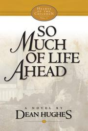 Cover of: So much of life ahead | Dean Hughes