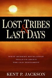 Cover of: Lost tribes and last days