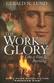 Cover of: Like a Fire Is Burning (Work and the Glory)