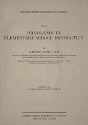 Cover of: Problems in elementary-school instruction | Clifford Woody