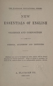Cover of: New essentials of English grammar and composition for schools, academies and institutes ... |