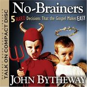 Cover of: No Brainers: 5 Hard Decisions That the Gospel Makes Easy