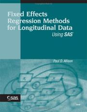 Cover of: Fixed effects regression methods for longitudinal data using SAS