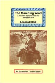 Cover of: The Marching Wind (Equestrian Travel Classics) | Clark, Leonard.