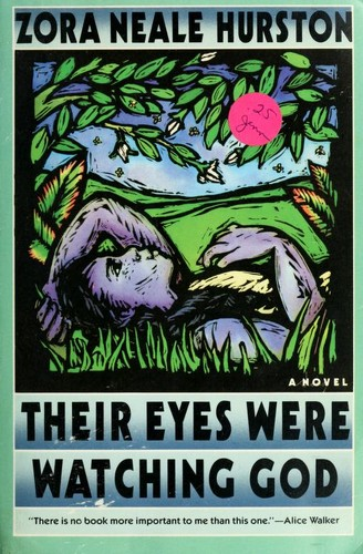 Their Eyes Were Watching God (1990 edition) | Open Library