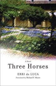 Cover of: Three Horses | Erri De Luca