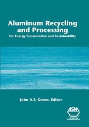 Cover of: Aluminum recycling and processing for energy conservation and sustainability |