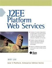 Cover of: J2EE Platform Web Services | Ray Lai