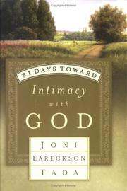 Cover of: 31 days toward intimacy with God | Joni Eareckson Tada