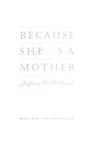Cover of: Because She Is a Mother |