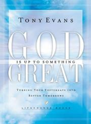 Cover of: God Is Up To Something Great