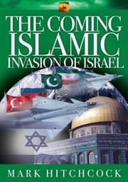 Cover of: The Coming Islamic Invasion of Israel | Mark Hitchcock