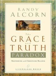 Cover of: The Grace and Truth Paradox