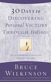 Cover of: 30 Days to Discovering Personal Victory through Holiness