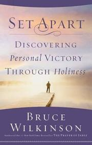 Cover of: Set apart: discovering personal victory through holiness