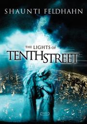 Cover of: The lights of Tenth Street | Shaunti Christine Feldhahn