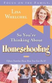 Cover of: So you're thinking about homeschooling