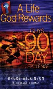 Cover of: Life God Rewards: Guys 90 Day Challenge: Three Devotionals in One (Life God Rewards (Paperback))