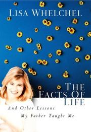 Cover of: The Facts of Life and Other Lessons My Father Taught Me