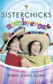 Cover of: Sisterchicks in sombreros!: a sisterchick novel