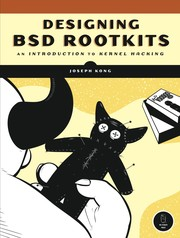 Cover of: Designing BSD Rootkits: An Introduction to Kernel Hacking