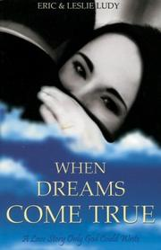 Cover of: When Dreams Come True: A Love Story Only God Could Write