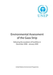 Cover of: Environmental assessment of the Gaza strip following the escalation of hostilities in December 2008-January 2009. |