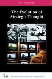 Cover of: The evolution of strategic thought |