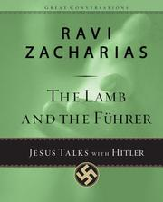 Cover of: The lamb and the Führer: Jesus talks with Hitler