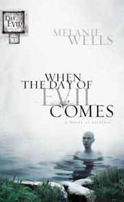 When the Day of Evil Comes by Melanie Wells