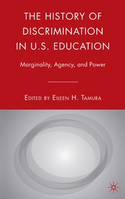 Cover of: The history of discrimination in U.S. education |