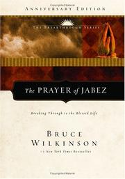 Cover of: The Prayer of Jabez, 5th Anniversary Edition: Breaking Through to the Blessed Life (Breakthrough Series)
