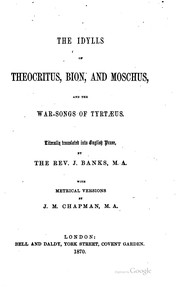 Cover of: The idylls of Theocritus, Bion, and Moschus