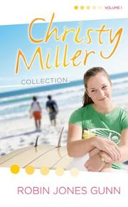 Cover of: Summer Promise/A Whisper and a Wish/Yours Forever (The Christy Miller Series 1-3) (Christy Miller Collection, Volume 1)